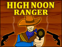 High Noon Ranger Game - Shooting Games